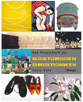 Praxisbuch der künstlerischen Drucktechniken - Bild vergrößern